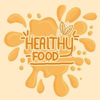 Schriftzug für gesundes Essen mit saftigem Spritzer vektor