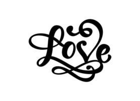 handgeschriebene Vektor-Logo-Text lasergeschnittene Liebe und Herz glücklich Valentinstagskarte, romantisches Zitat für Design-Grußkarte, Tätowierung, Urlaubseinladung vektor