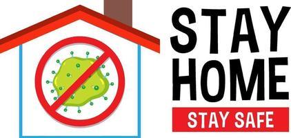 """Stoppen Sie das Virenzeichen mit der Schriftart """"Stay Home Stay Safe"""" vektor"""