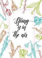vårkort med handritad klotter färgglada blommor-liljekonvaljer, pil, tulpan, snödroppe, krokus - isolerad på vitt. handgjorda bokstäver - våren är i luften vektor