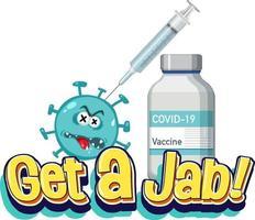 Holen Sie sich eine Stichschrift mit Coronavirus-Zeichentrickfigur und Spritze vektor