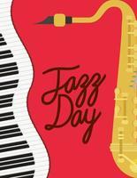 jazzdag affisch med pianotangentbord och saxofon vektor