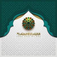 isra mi'raj grußkarte islamisches blumenmuster vektorentwurf mit glühender arabischer kalligraphie für hintergrund, tapete, banner. vektor