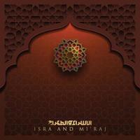 isra mi'raj gratulationskort islamiskt blommönster vektor design med glödande arabisk kalligrafi för bakgrund, tapet, banner.
