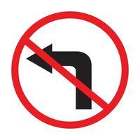 ingen vänster sväng trafik skylt på vit bakgrund vektor.
