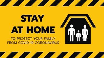 Vektor des Schutzes an Ort und Stelle oder Familie bleiben zu Hause oder Selbstquarantäne gelbes Hintergrundzeichen mit Klebeband. Kontrolle des Coronavirus oder der Verbreitung von Infektionen durch die Regierungspolitik.