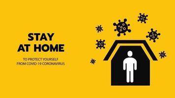 Vektor des Schutzes an Ort und Stelle oder zu Hause bleiben oder selbst Quarantäne gelbes Hintergrundzeichen mit Virus. Kontrolle der Coronavirus- oder Covid-19-Infektionsinfektion durch die Regierungspolitik.