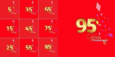 Set 5, 15, 25, 35, 45, 55, 65, 75, 85, 95 Jahre Jubiläumsfeier Zahlen gesetzt vektor