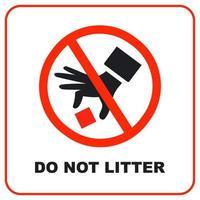 Warnschild, Müll nicht wegwerfen. Hand mit Müll durchgestrichen. flache Vektorillustration. vektor