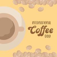 internationaler Kaffeetag mit Tasse und Bohnen Vektor-Design vektor