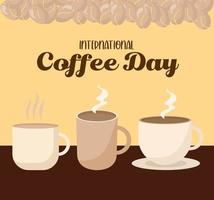 internationell kaffedag med tre muggar kopp och bönor vektor design