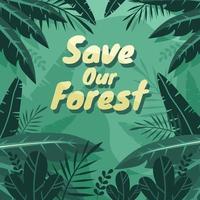 Speichern Sie unser Walddesign vektor