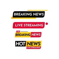 breaking news, live streaming, breaking news live, hot news live streaming label vector mall design illustration