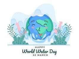 glücklicher Weltwassertag am 22. März mit niedlicher Erdkarikaturillustration. Feiern Sie den internationalen Wassertag. kann für Banner, Poster, Grußkarte, Flyer, Website, Postkarte verwendet werden. vektor