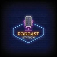 Podcast Station Design Leuchtreklamen Stil Text Vektor