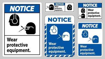 varningsskylt bär skyddsutrustning med glasögon och glasögon