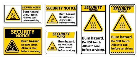 säkerhetsanmärkning brännskadasäkerhet, rör inte etikettskylten på vit bakgrund