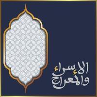 isra och mi'raj gratulationskort marocko mönster vektor design två delar av profeten muhammeds nattresa för bakgrund och banner