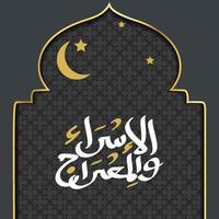 al-isra wal mi'raj bedeutet die Nachtreise des Propheten Muhammad Hintergrundvorlage vektor