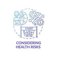 unter Berücksichtigung von Gesundheitsrisiken Konzept Symbol