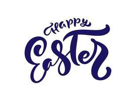 glad påsk vektor handritad bokstäver text för gratulationskort. typografiska frasen handgjorda kalligrafi citat på isolat vit bakgrund