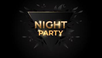 Nachtparty mit schwarzen Blättern auf dunklem Hintergrund. Vektor-Illustration Design. vektor