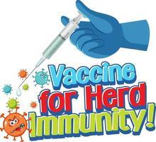 Impfstoff für Herdenimmunitätsschrift mit Hand, die eine Spritze hält vektor