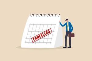 affärsresa avbruten, marknadsföringshändelse, planerar att lansera ny produkt skjutas upp eller avbryts på grund av covid-19 coronavirus pandemikoncept, sorglig affärsman står med kalender med röd avbruten stämpel