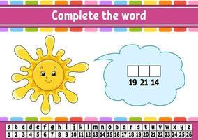 Vervollständige die Worte Sonne. Chiffriercode. Vokabeln und Zahlen lernen. Bildungsarbeitsblatt. Aktivitätsseite für Englisch lernen. isolierte Vektorillustration. Zeichentrickfigur. vektor