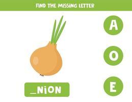 Finde den fehlenden Brief und schreibe ihn auf. süße Zwiebel. vektor