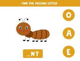 Finde den fehlenden Brief mit der süßen Ameise. Arbeitsblatt zur Rechtschreibung. vektor
