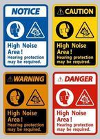 Möglicherweise ist ein Gehörschutz im Bereich mit hohem Geräuschpegel erforderlich vektor