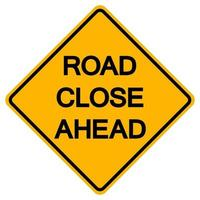 Straßenspur geschlossener Verkehr Straßensymbolzeichen isolieren auf weißem Hintergrund, Vektorillustration vektor