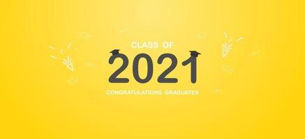 Klasse von 2021. Abschlussbanner mit schwarzen Zahlen, akademische Kappe für Absolventen, Konzept für Abschlussdesign. Glückwunschkarte mit Beschriftungstext. Vektor. vektor