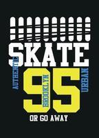 Brooklyn Skate oder weggehen, T-Shirt Design Mode Vektor