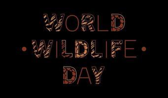 världens vilda djurdag. kalligrafi bokstäver med afrikanska vilda djur skinn mönster. trendig vektorillustration för affisch, banner, vykort och broschyr