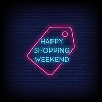 Happy Shopping Wochenende Leuchtreklamen Stil Text Vektor