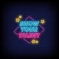 Zeigen Sie Ihr Talent Neonzeichen Stil Text Vektor