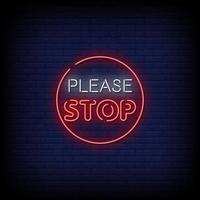 Bitte stoppen Sie Leuchtreklamen Stil Textvektor vektor