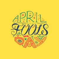 April Narren Tag hatte Kalligraphie Poster gezeichnet vektor