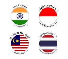 Satz von vier indischen, indonesischen, malaysischen und thailändischen Aufklebern. Made in India, Made in Indonesien, Made in Malaysia und Made in Thailand. einfache Symbole mit Flaggen lokalisiert auf einem weißen Hintergrund vektor