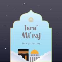 isra och mi'raj hälsning islamisk illustration vektor design. nattresan för profeten Muhammad broschyr eller bakgrundsmall. kan användas för gratulationskort. platt tecknad stil