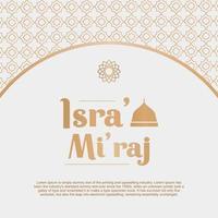 hälsningskort isra 'mi'raj av profeten muhammad med arabisk blommig prydnad i pastellfärgad design. andlig resa och välsignad festival. vektorillustration för affisch eller banner vektor