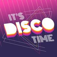 Det är Disco Time Typography vektor