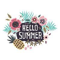 Vektorbeschriftung Hallo Sommer - umgeben von tropischen Früchten und Pflanzen. vektor