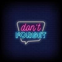 Vergessen Sie nicht Neonzeichen Stil Text Vektor