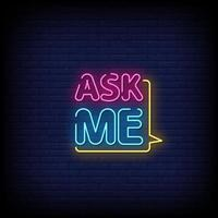 Fragen Sie mich Neonzeichen Stil Text Vektor