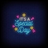 es ist ein besonderer Tag Neonzeichen Stil Textvektor vektor