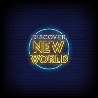upptäcka nya världens neonskyltar vektor