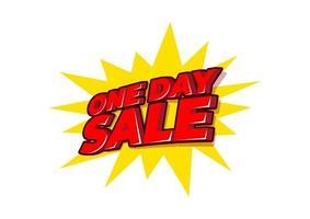 ein Tag Verkauf 3D-Text, ein Tag Verkauf Sonderangebot Banner Vorlage Design. vektor